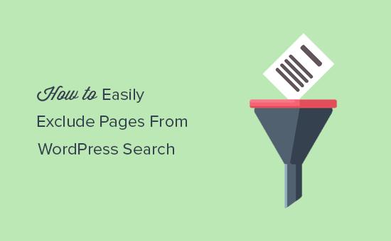 Cách loại trừ các trang (page) khỏi kết quả tìm kiếm WordPress