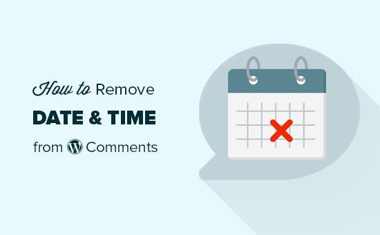 Hướng dẫn xoá ngày giờ khỏi phần Comment trong WordPress
