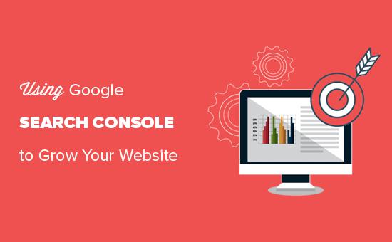 Hướng dẫn Google Search Console để phát triển trang web WordPress của bạn