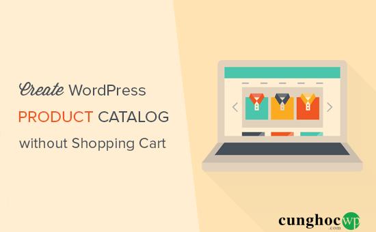 tao-danh-muc-san-pham-trong-wordpress-khong-co-shopping-cart