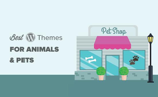 Chủ đề WordPress tốt nhất cho Thú cưng và Động vật