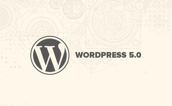 Có gì mới trong WordPress 5.0