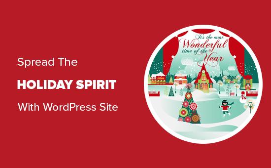 Truyền bá tinh thần kỳ nghỉ với trang web WordPress của bạn