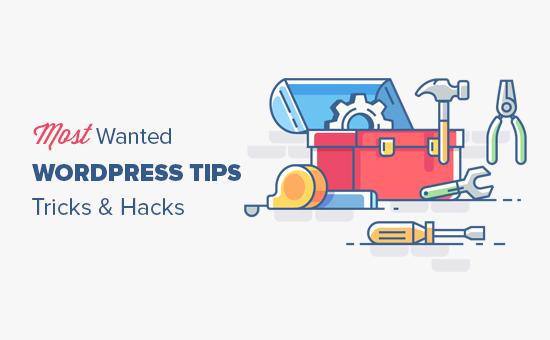 Hầu hết các mẹo, thủ thuật và hack của WordPress