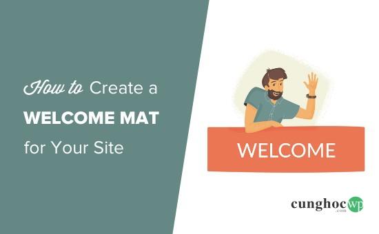 Cách tạo thông điệp chào mừng toàn màn hình cho trang web WordPress