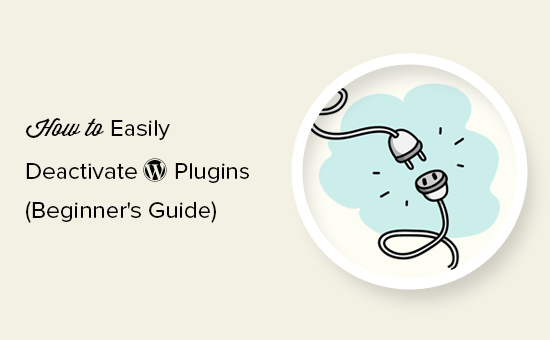How to easily deactivate WordPress plugins