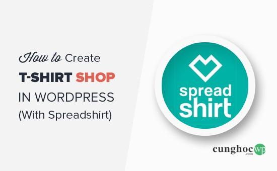 Các tạo một shop áo phông trên WordPress