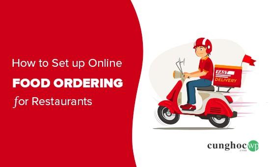 Thiết lập dịch vụ giao thức ăn trực tuyến trong WordPress
