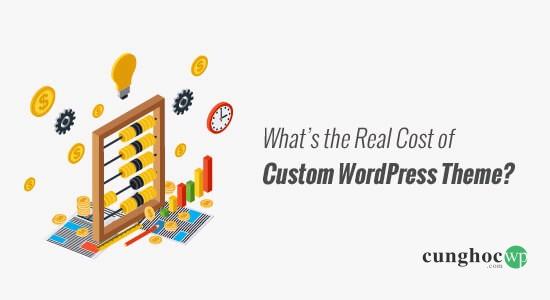 Theme WordPress tùy chỉnh có giá bao nhiêu