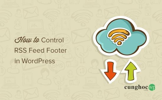 RSS Feed Footer tùy chỉnh WordPress