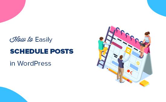 Schedule posts in WordPress