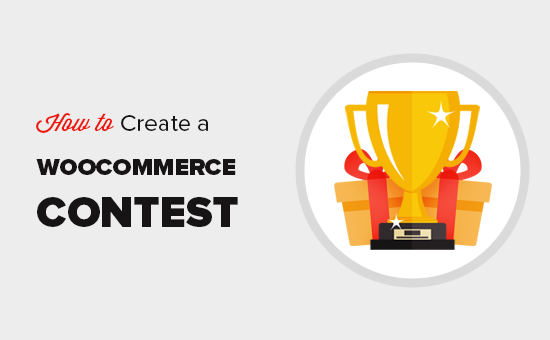 Creating a contest in WooCommerce