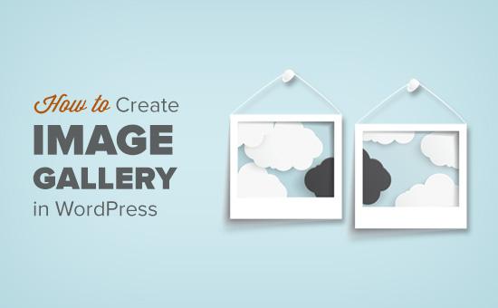 Cách tạo thư viện hình ảnh trong WordPress