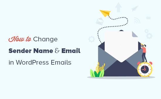 Thay đổi tên người gửi và địa chỉ email trong các email WordPress gửi đi