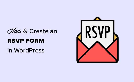 Tạo biểu mẫu RSVP trong WordPress
